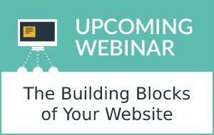 The Building Blocks of Your Website